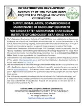 Supply, Installation, Commissioning & Maintenance of Radiology Equipment for Sardar Fateh Muhammad Khan Buzdar Institute of Cardiology, Dera Ghazi Khan